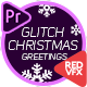 Glitch Christmas Greetings - VideoHive Item for Sale