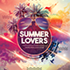 Summer Lovers Photoshop Flyer Template - GraphicRiver Item for Sale