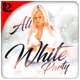 All White Party Flyer - GraphicRiver Item for Sale
