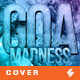 Goa Madness - Music Album Cover Artwork Template - GraphicRiver Item for Sale