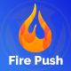 Fire Push - WordPress HTML Web Push Notifications - CodeCanyon Item for Sale