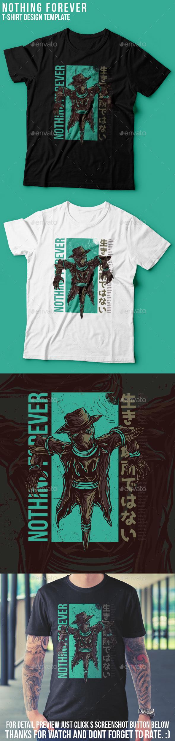 Nothing Forever T-Shirt Design