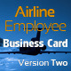 Airline Employee Business Card Version Two - GraphicRiver Item for Sale