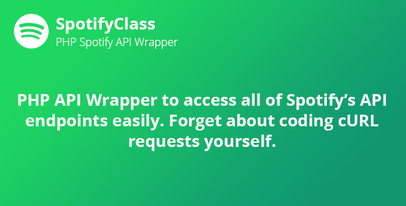 SpotifyClass - PHP Spotify API Wrapper - CodeCanyon Item for Sale