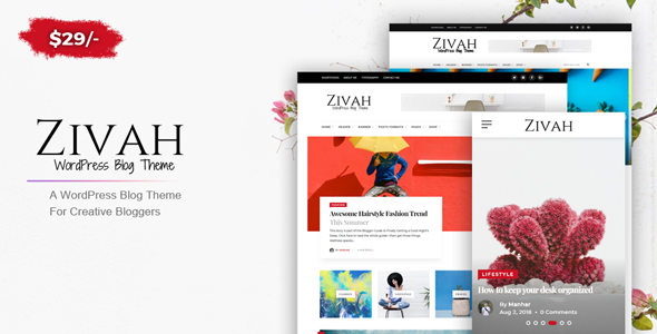 Zivah - Creative Theme For Creative Bloggers - Personal Blog / Magazine