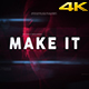 Make It. - Motivation Opener/Titles - VideoHive Item for Sale