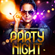 Party Night Flyer - GraphicRiver Item for Sale