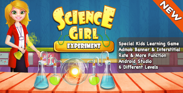 Science Girls Experiment + Best Games For Kids + Android - CodeCanyon Item for Sale