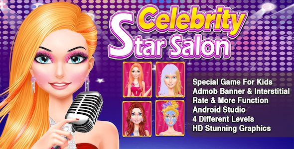 Celebrity Star Salon + Best Makeover Game For Kids + Ready For Publish + Android - CodeCanyon Item for Sale