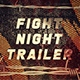 Fight Night Trailer - VideoHive Item for Sale