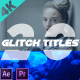 Animated Glitch Titles - VideoHive Item for Sale