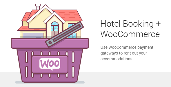 Hotel Booking WooCommerce Payments - CodeCanyon Item for Sale