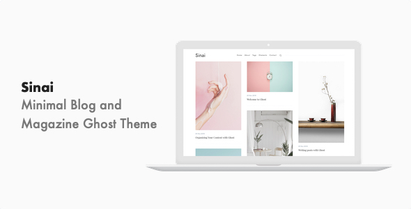 Sinai - Minimal Blog and Magazine Ghost CMS Theme