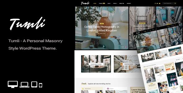 Tumli - A Personal Masonry Style WordPress Theme - Personal Blog / Magazine