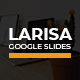 Larisa Creative Google Slides - GraphicRiver Item for Sale
