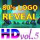 80's Retro Logo Reveal Pack Vol.5