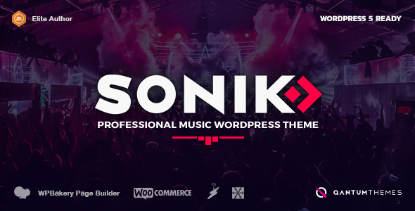 SONIK: Responsive Music Wordpress Theme for Bands, Djs, Radio Stations, Singers, Clubs and Labels. - Music and Bands Entertainment