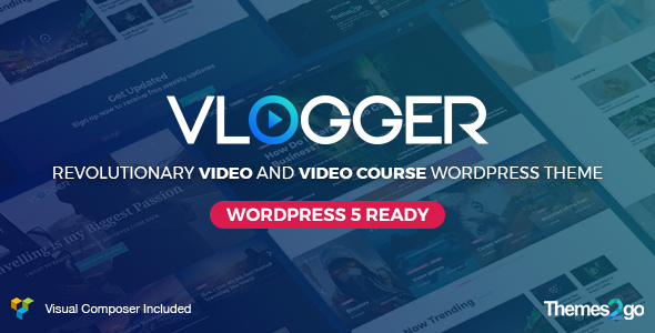 Vlogger: Professional Video & Tutorials WordPress Theme - News / Editorial Blog / Magazine