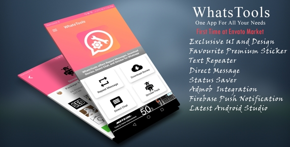 WhatsTools - Premium Whatsapp Tools   Beautiful UI, Admob, Push Notification - CodeCanyon Item for Sale