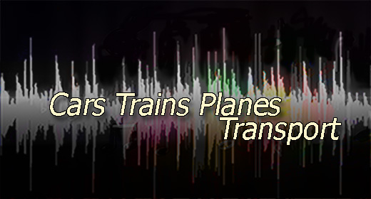Cars Trains Planes Transport
