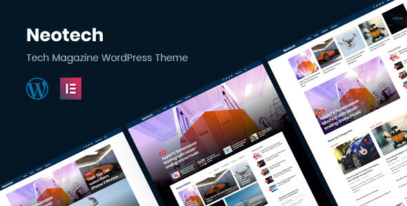 Neotech | Magazine Elementor WordPress Theme - News / Editorial Blog / Magazine