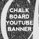 3 Chalk Board Youtube Banners - GraphicRiver Item for Sale