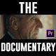 Free Download The Documentary - Premiere Pro Nulled