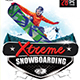 Extreme Snowboarding Flyer Template - GraphicRiver Item for Sale