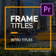 Free Download Frame Titles I MOGRT Nulled