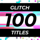 100 Glitch Titles - VideoHive Item for Sale