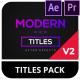Modern Titles Pack v.2 | Essential Graphics - VideoHive Item for Sale