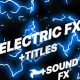 Free Download Flash FX Electric Elements Transitions And Titles Nulled