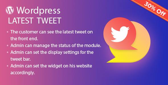 Latest Tweet Plugin for WordPress - CodeCanyon Item for Sale