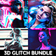 3D Glitch Bundle - GraphicRiver Item for Sale