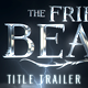 Title Trailer - Friendly Beast - VideoHive Item for Sale