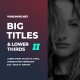 Free Download Big Titles & Lower Thirds II MOGRT Nulled