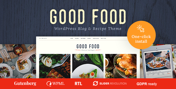 Good Food - Recipe Magazine & Food Blogging Theme