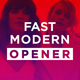 Fast Modern Opener 2 in 1 - VideoHive Item for Sale