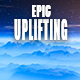 Inspiring Epic Cinematic Uplifting Pack