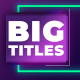 Big Titles I MOGRT - VideoHive Item for Sale