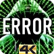 Glitch Code Error 4K - VideoHive Item for Sale