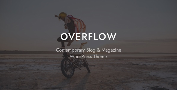 Overflow - Contemporary Blog & Magazine WordPress Theme - Personal Blog / Magazine