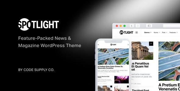 Spotlight - Feature-Packed News & Magazine WordPress Theme - News / Editorial Blog / Magazine