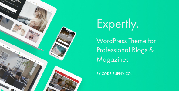 Expertly - WordPress Blog & Magazine Theme for Professionals - News / Editorial Blog / Magazine