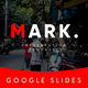Mark Multipurpose Google Slides Template - GraphicRiver Item for Sale