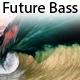 Upbeat and Inspiring Future Bass