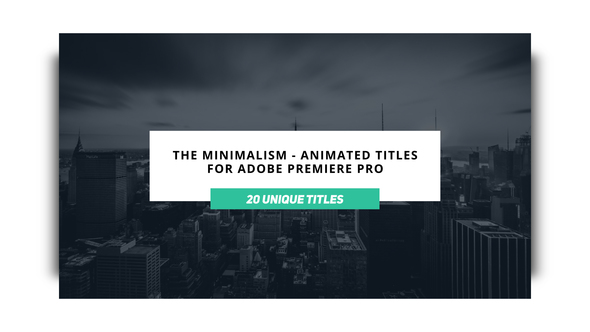 The Minimalist – Animated Titles for Premiere Pro