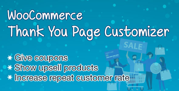 WooCommerce Thank You Page Customizer - Increase Customer Retention Rate - Boost Sales - CodeCanyon Item for Sale