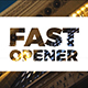 Fast Opener - VideoHive Item for Sale