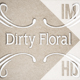 Dirty Floral - VideoHive Item for Sale
